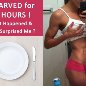 I Starved for 24 Hours: What Happened and What Surprised Me?